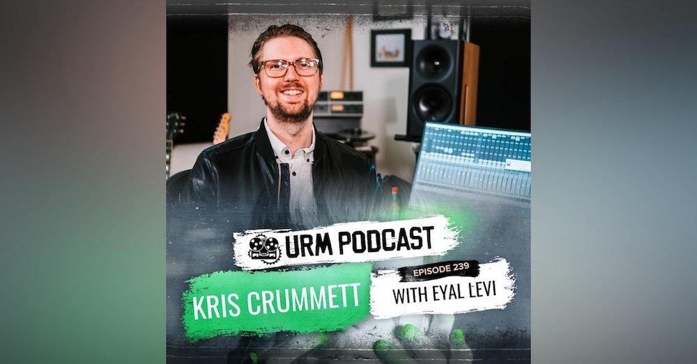 EP 239   Kris Crummett