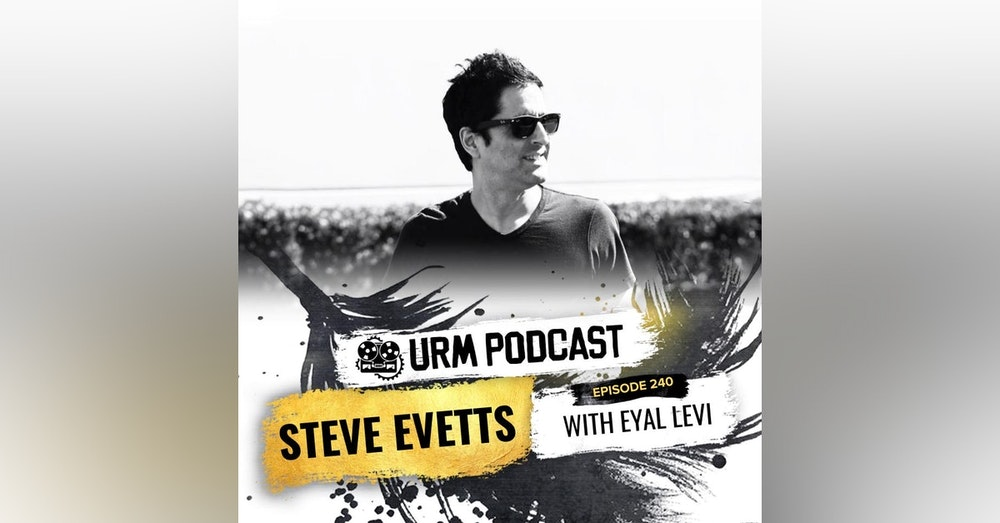 EP 240   Steve Evetts