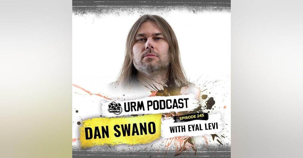 EP 245   Dan Swano
