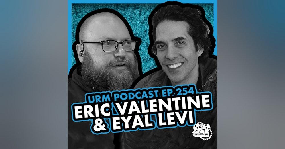 EP 254 | Eric Valentine