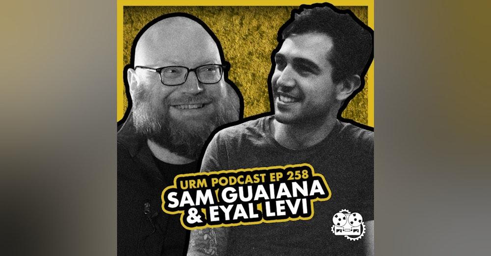 EP 258 | Sam Guaiana