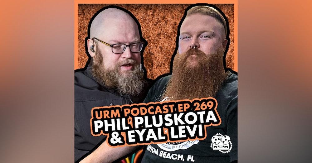 EP 269 | Phil Pluskota