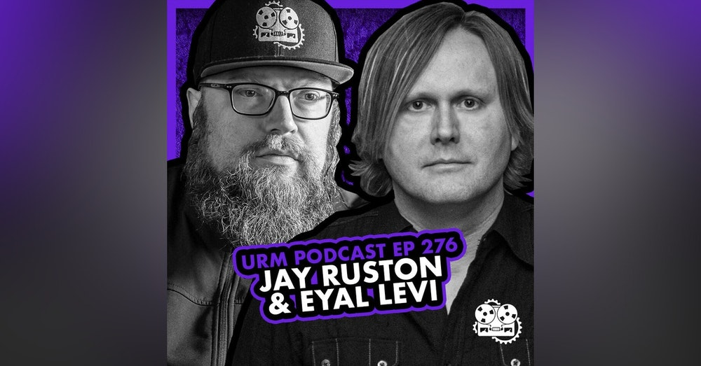 EP 276 | Jay Ruston