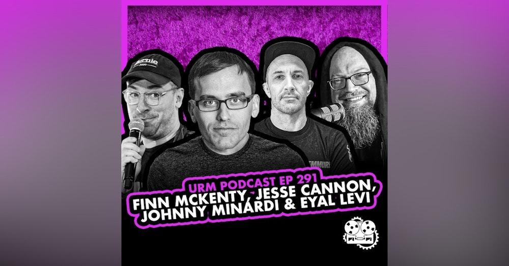 EP 291 | Finn McKenty, Jesse Cannon, and Johnny Minardi