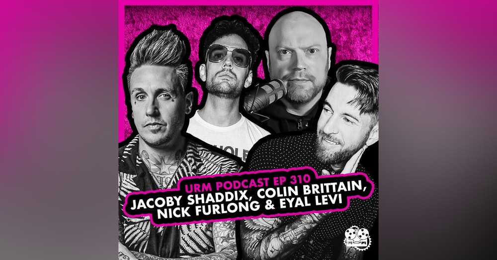 EP 310 | Jacoby Shaddix, Colin Brittain, and Nick Furlong