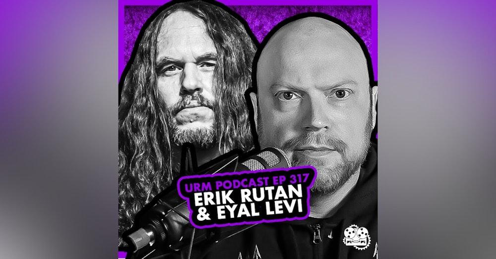 EP 317 | Erik Rutan