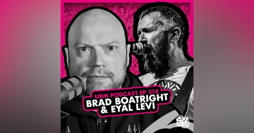 EP 318 | Brad Boatright