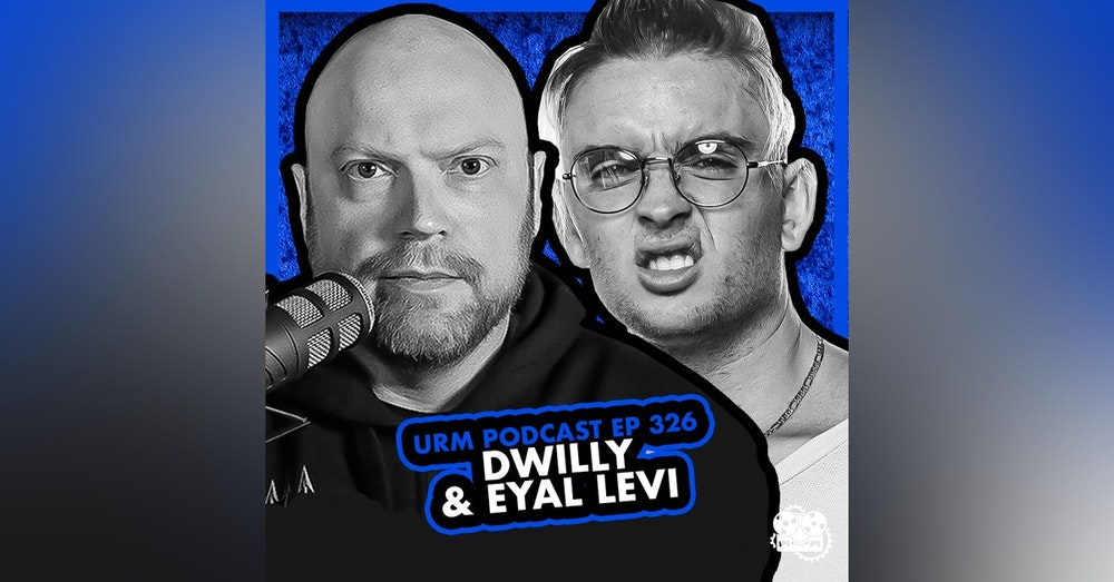 EP 326 | Dwilly