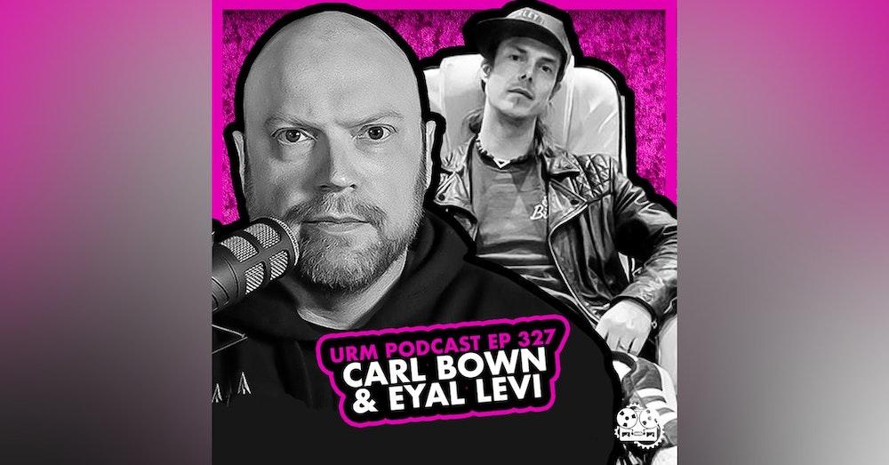 EP 327 | Carl Bown
