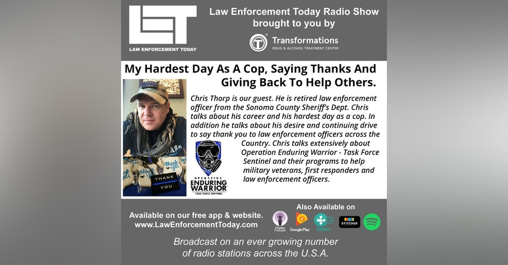 S4E42: My Hardest Day As A Cop, Saying Thanks And Giving Back To Help Others.