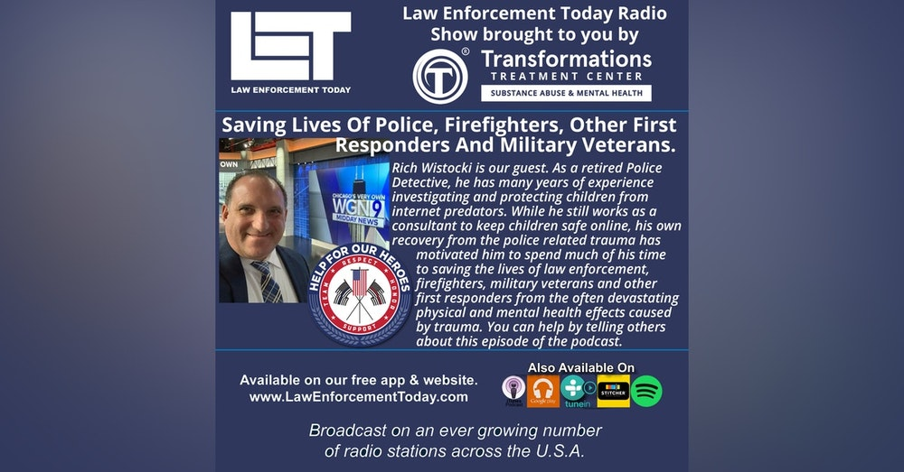 S4E69: Saving Lives Of Police, Firefighters, Other First Responders And Military Veterans.