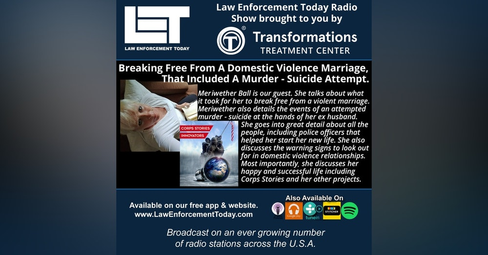 S4E54: Breaking Free From Domestic Violence, That Included A Murder - Suicide Attempt.