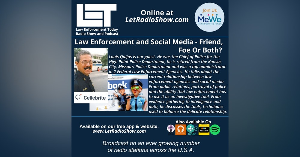 S5E3: Law Enforcement and Social Media - Friend,  Foe Or Both?