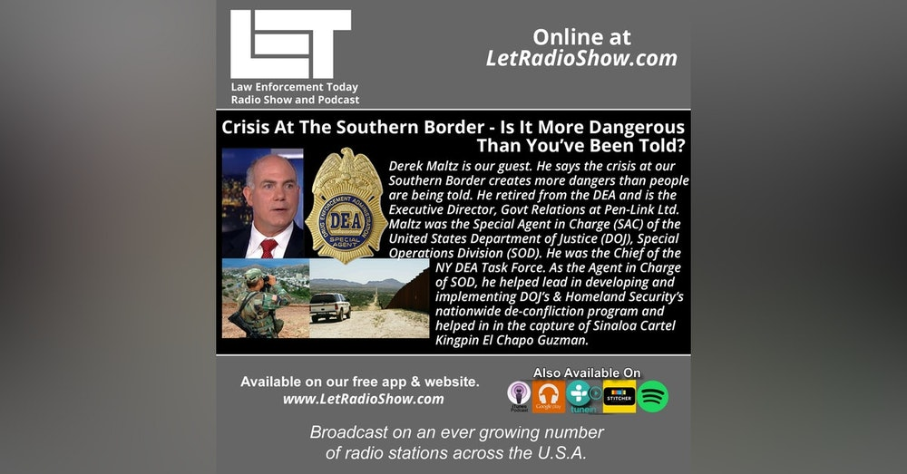 S5E16: Crisis At The Southern Border - Is It More Dangerous Than You've Been Told?