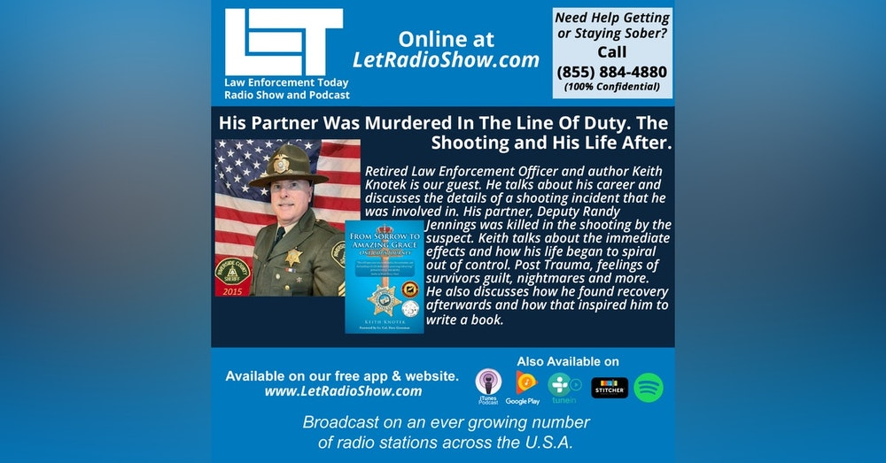 S5E5: His Partner Was Murdered In The Line Of Duty. The  Shooting and His Life After.
