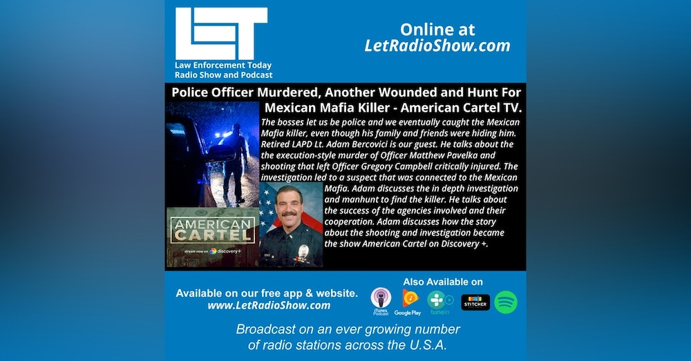 S5E32: Police Officer Murdered, Another Wounded and Hunt For Mexican Mafia Killer - American Cartel TV.
