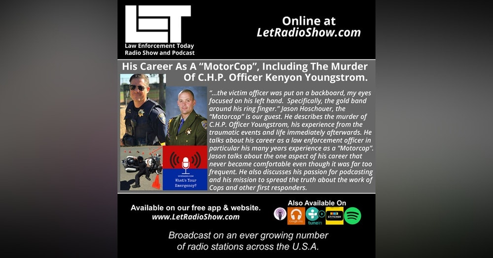 """S5E29: His Career As A """"MotorCop"""",  Including The Murder Of C.H.P. Officer Kenyon Youngstrom."""