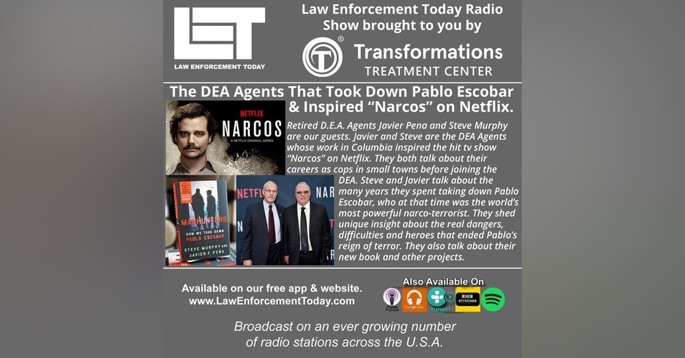 """S4E57: The DEA Agents That Took Down Pablo Escobar And Inspired """"Narcos"""" on Netflix."""