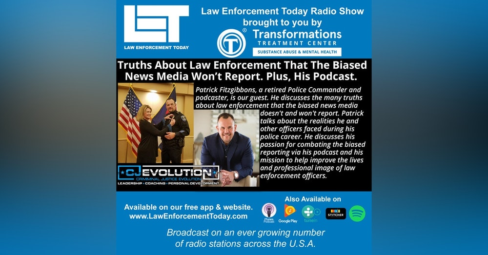 S4E80: Truths About Law Enforcement That The Biased  News Media Won't Report. Plus, His Podcast.