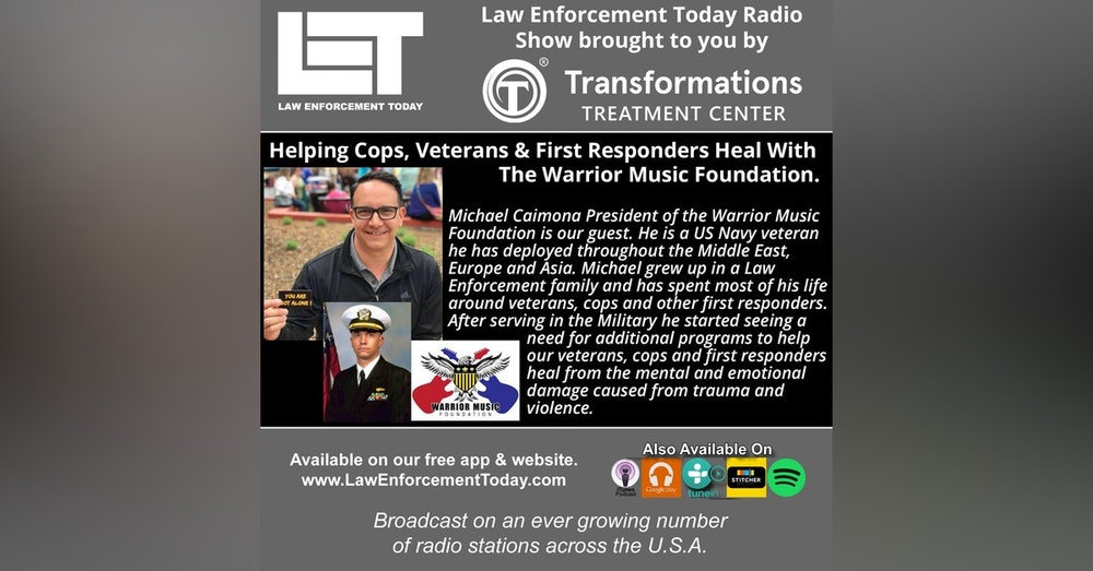 S4E25: Helping Cops, Veterans & First Responders Heal With The Warrior Music Foundation.