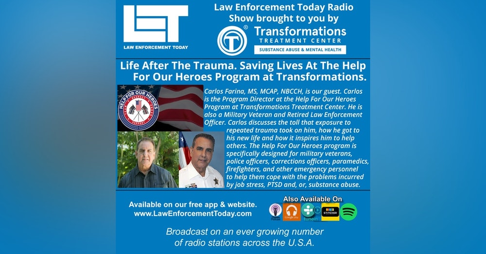 S4E65: Life After The Trauma. Saving Lives At The Help For Our Heroes Program at Transformations.