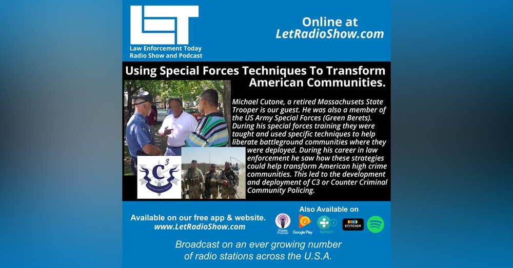 S5E11: Using Special Forces Techniques To Transform  American Communities.