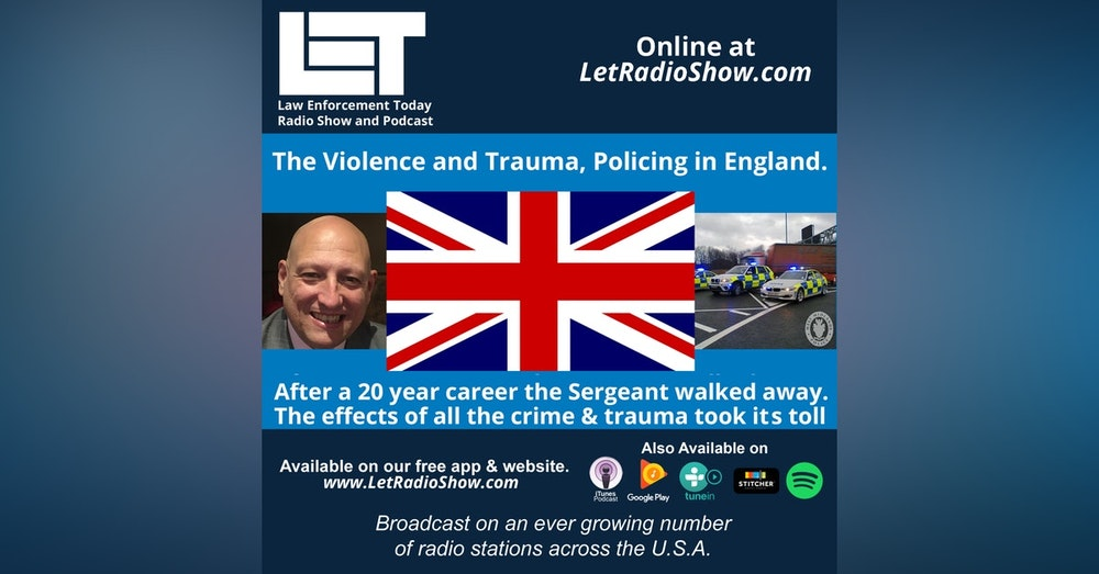 S5E56: The Violence and Trauma, Policing in England.