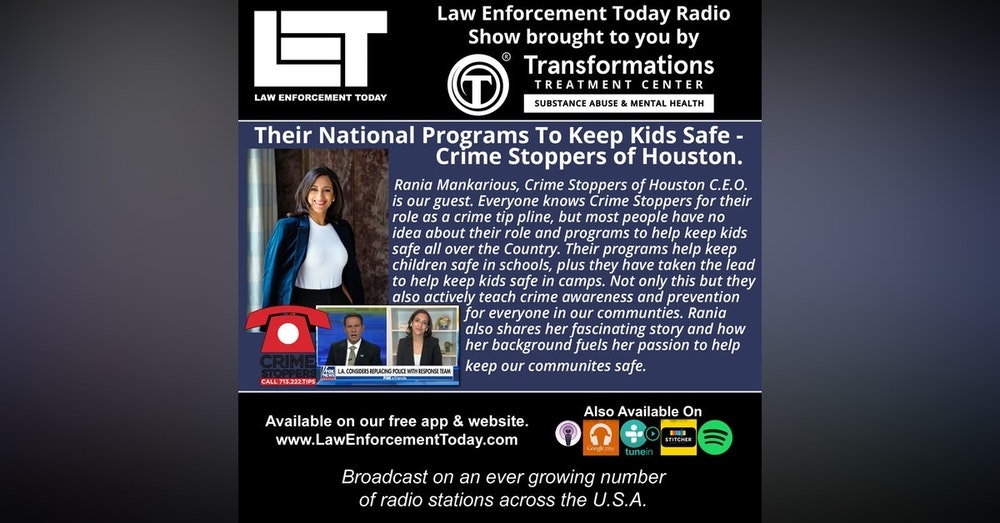 S4E88: Their National Programs To Keep Kids Safe -  Crime Stoppers of Houston.