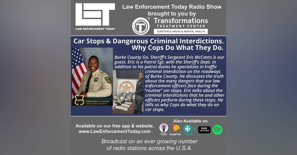 S4E82: Car Stops And Dangerous Criminal Interdictions.  Why Cops Do What They Do.