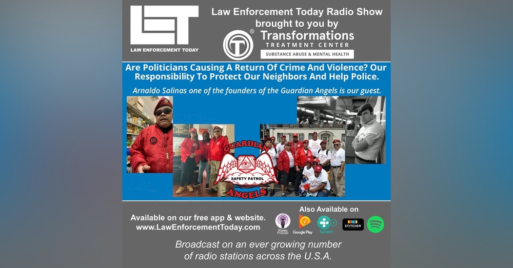 S4E76: Are Politicians Causing A Return Of Crime And Violence? Our Responsibilty To Protect Our Neighbors And Help Police.