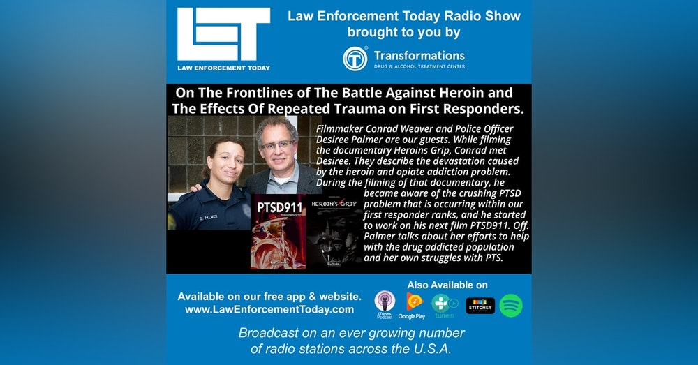 S4E27: On The Frontlines of The Battle Against Heroin and The Effects Of Repeated Trauma on First Responders.