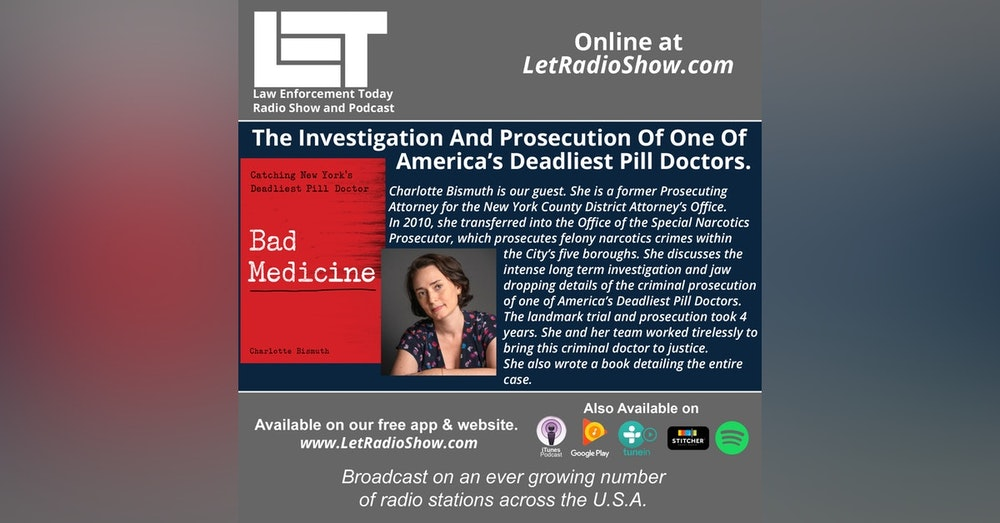 S5E6: The Investigation And Prosecution Of One Of  America's Deadliest Pill Doctors.
