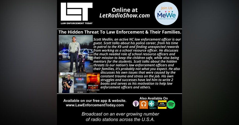 S4E92: The Hidden Threat To Law Enforcement & Their Families.