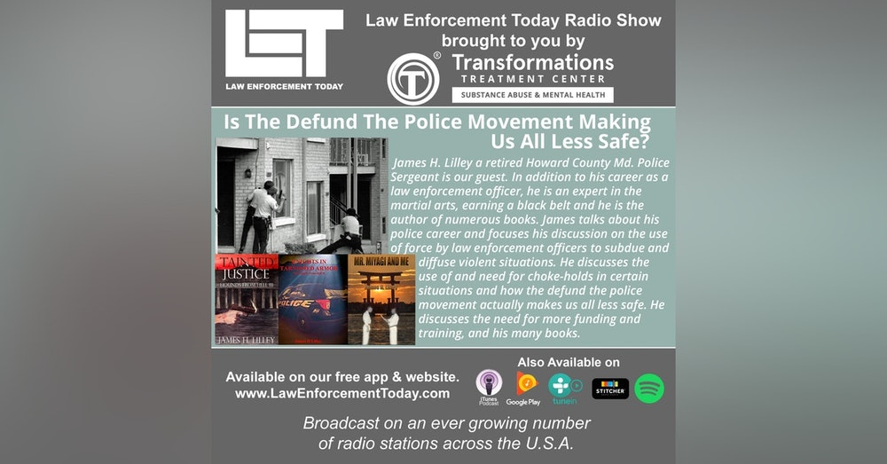 S4E86: Is The Defund The Police Movement Making Us All Less Safe?