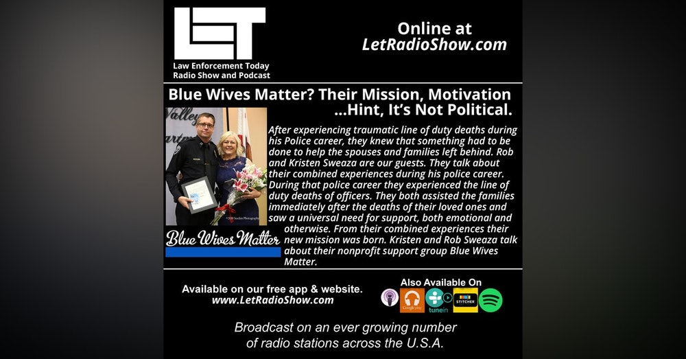 S5E23: Blue Wives Matter? Their Mission, Motivation... Hint, It's Not Political.