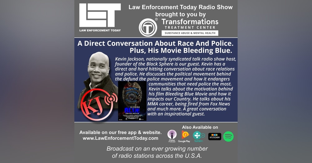 S4E90: A Direct Conversation About Race And Police.  Plus,  His Movie Bleeding Blue.