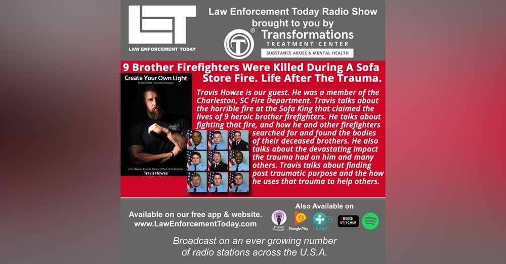 S4E67: 9 Firefighters Were Killed During A Sofa Store Fire. Life After The Trauma.