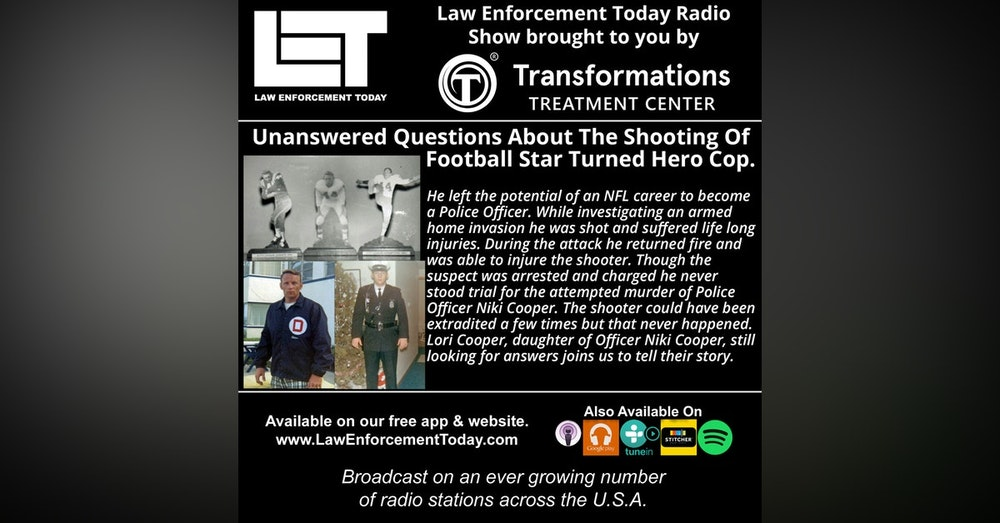 S4E31: Unanswered Questions About The Shooting Of Football StarTurned Hero Cop.