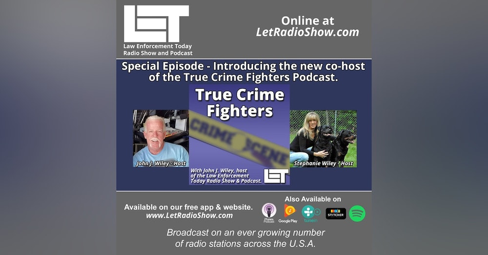 S5E41: Special episode - Introducing the new co-host of the True Crime Fighters Podcast.