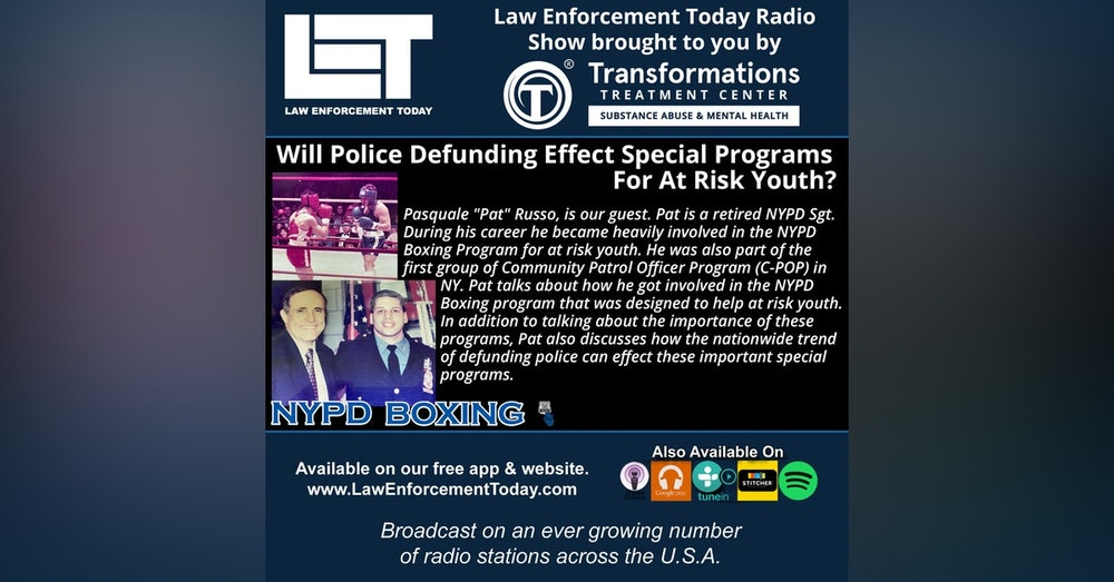S4E64: Will Police Defunding Effect Special Programs For At Risk Youth?