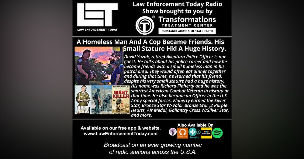 S4E66: A Homeless Man And A Cop Became Friends. His Small Stature Hid A Huge History.