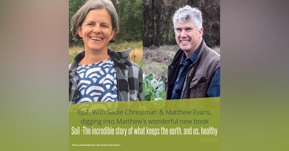Incredible story of SOIL - Matthew Evans & Sadie Chrestman