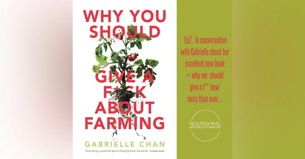 Why You Should Give A F* About Farming with Gabi Chan