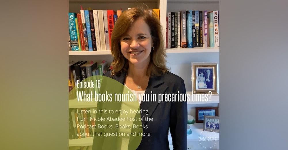 "Nourishing Books & Bites - Nicole Abadee on ""Books, Books, Books"" & more"