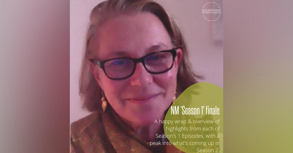 Nourishing - Season 1 Wrap
