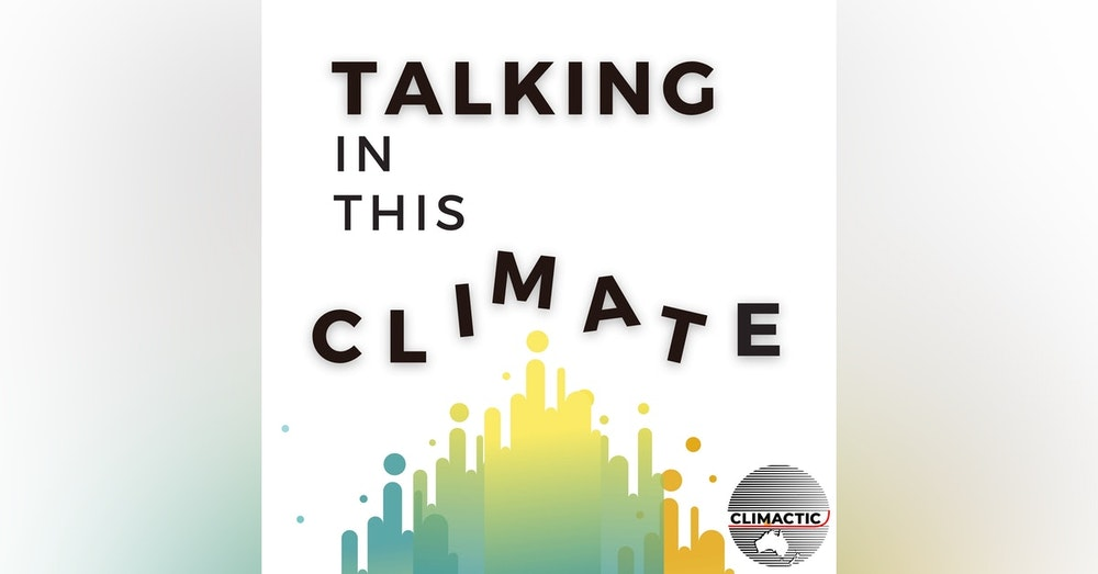 Ep 9: How the arts can connect and sustain us in the climate movement