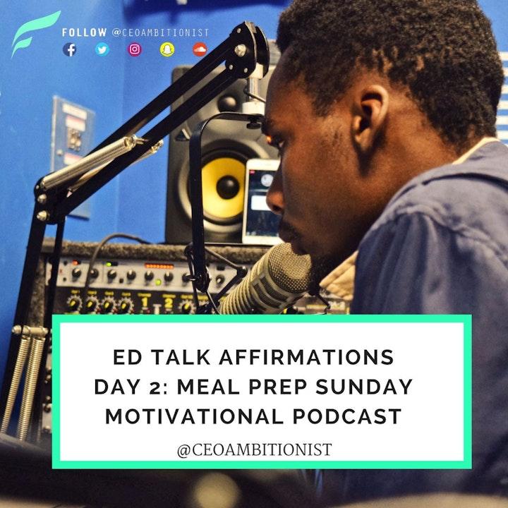 Meal Prep Sunday E5 | Health Affirmations