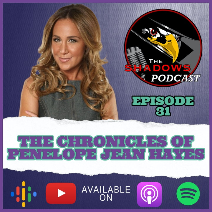 Episode 31: The Chronicles of Penelope Jean Hayes