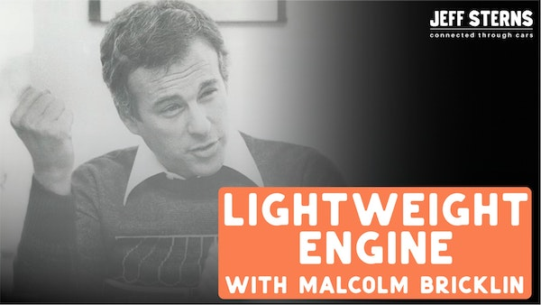 LIGHTWEIGHT ENGINE -Malcolm Bricklin explains why innovation in multi billion $$ corps is RARE. Image
