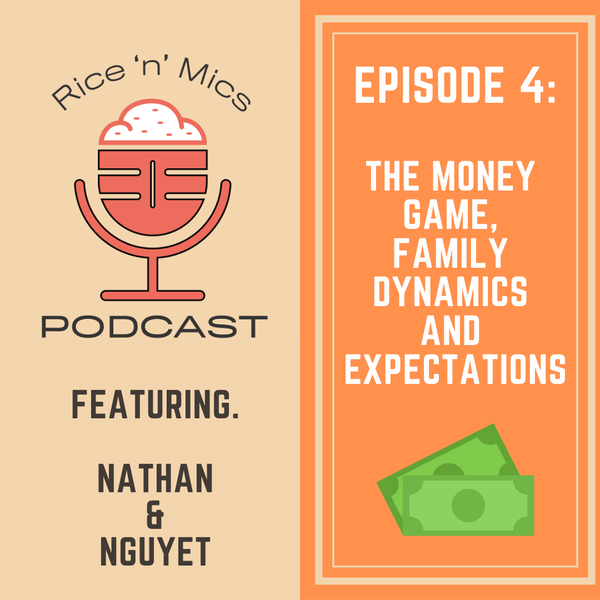 04 - The Money Game, Family Dynamics and Expectations Image